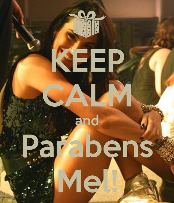 KEEP CALM and Parabens Mel!