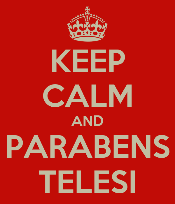 KEEP CALM AND PARABENS TELESI