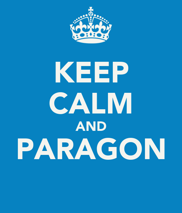 KEEP CALM AND PARAGON