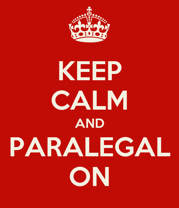 KEEP CALM AND PARALEGAL ON