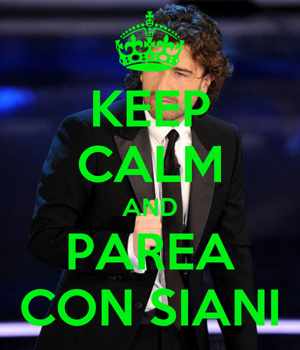 KEEP CALM AND PAREA CON SIANI