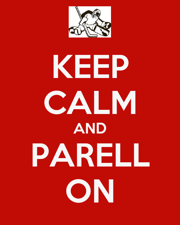 KEEP CALM AND PARELL ON