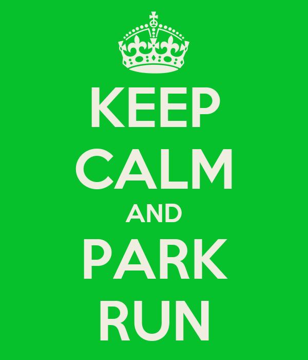 KEEP CALM AND PARK RUN