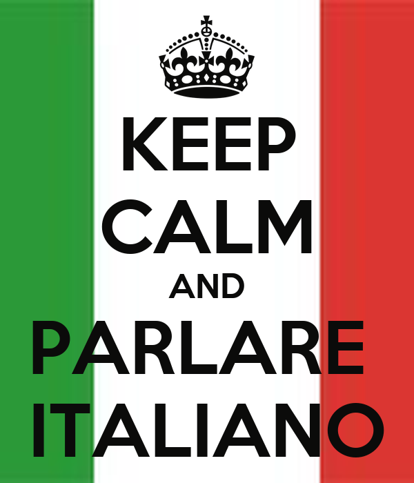 KEEP CALM AND PARLARE  ITALIANO