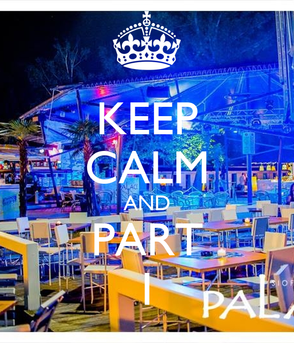 KEEP CALM AND PART 1