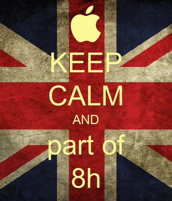 KEEP CALM AND part of 8h