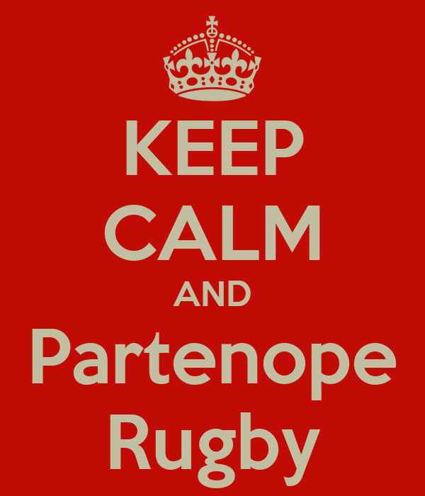 KEEP CALM AND Partenope Rugby
