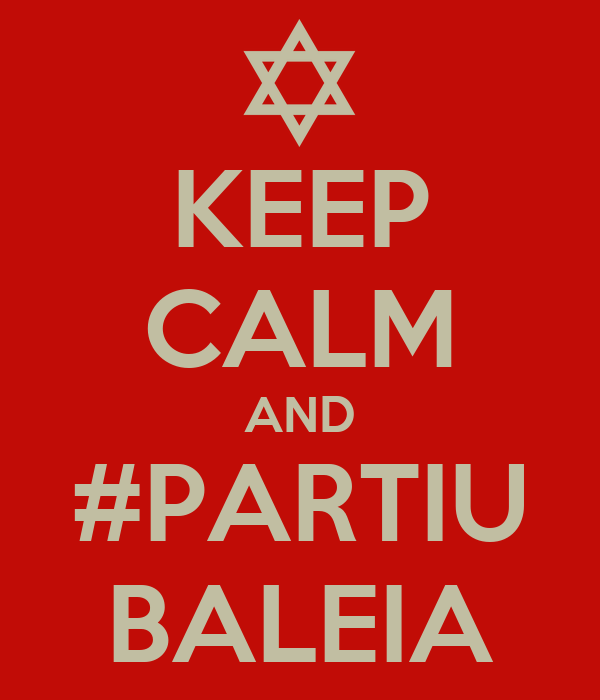 KEEP CALM AND #PARTIU BALEIA