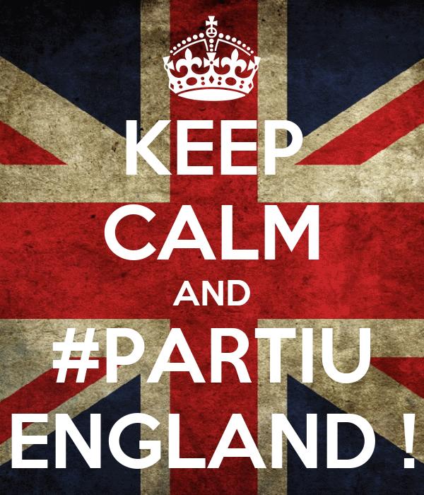 KEEP CALM AND #PARTIU ENGLAND !
