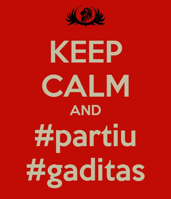KEEP CALM AND #partiu #gaditas