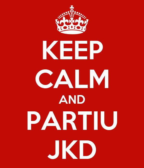 KEEP CALM AND PARTIU JKD