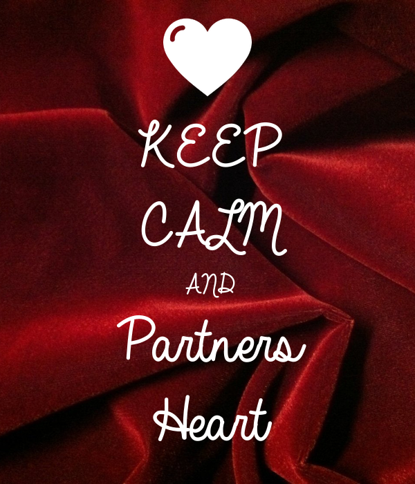 KEEP CALM AND Partners  Heart