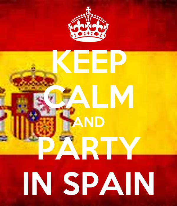 KEEP CALM AND PARTY IN SPAIN