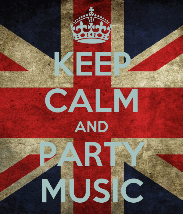 KEEP CALM AND PARTY MUSIC