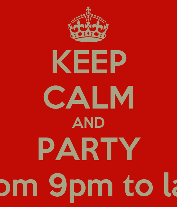 KEEP CALM AND PARTY ON with ROSHNI & RAHUL on 23rd NOV from 9pm to late. Bring your appetite ar TAJ RESIDENCY