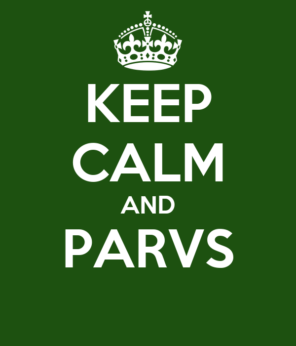 KEEP CALM AND PARVS