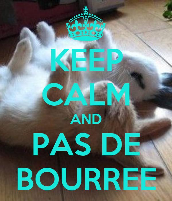 KEEP CALM AND PAS DE BOURREE
