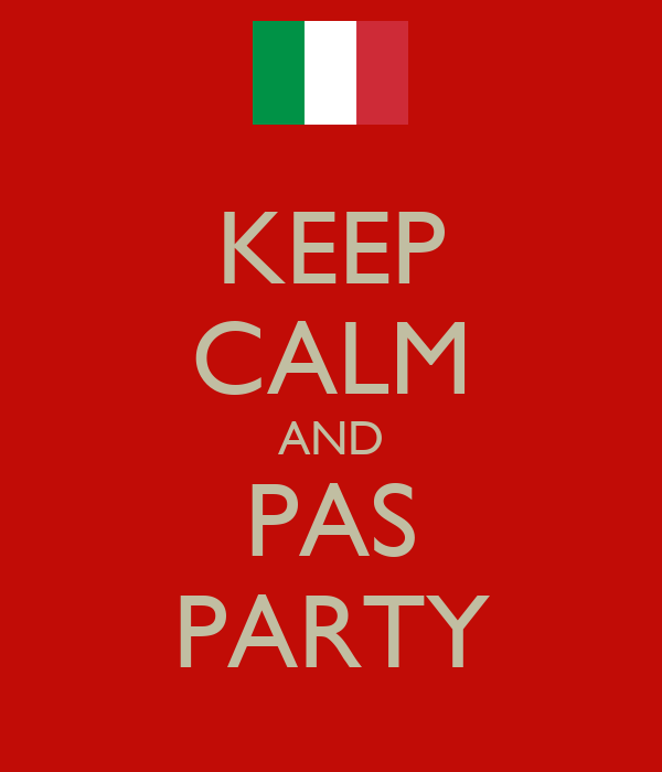 KEEP CALM AND PAS PARTY