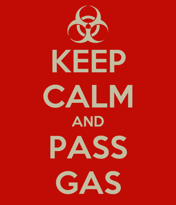 KEEP CALM AND PASS GAS