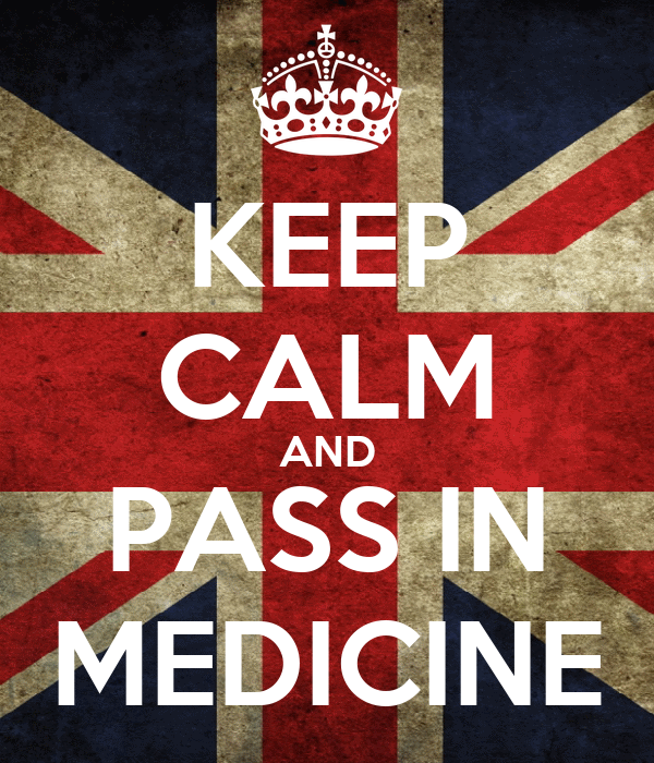 KEEP CALM AND PASS IN MEDICINE