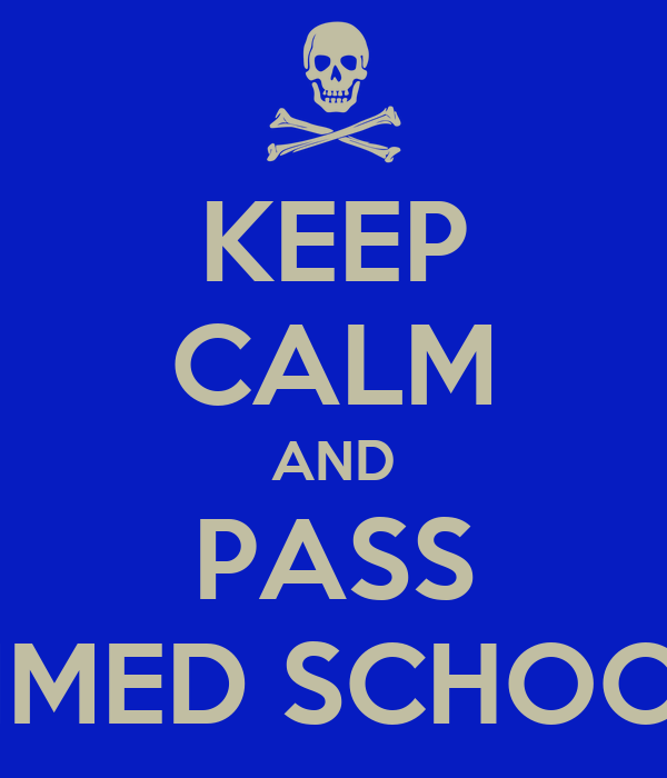 KEEP CALM AND PASS MMED SCHOOL