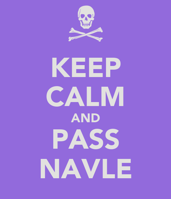 KEEP CALM AND PASS NAVLE