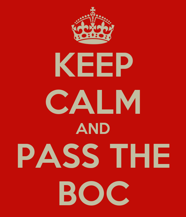 KEEP CALM AND PASS THE BOC