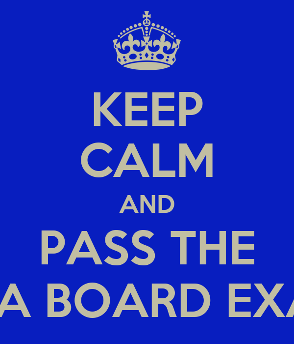 KEEP CALM AND PASS THE CPA BOARD EXAM