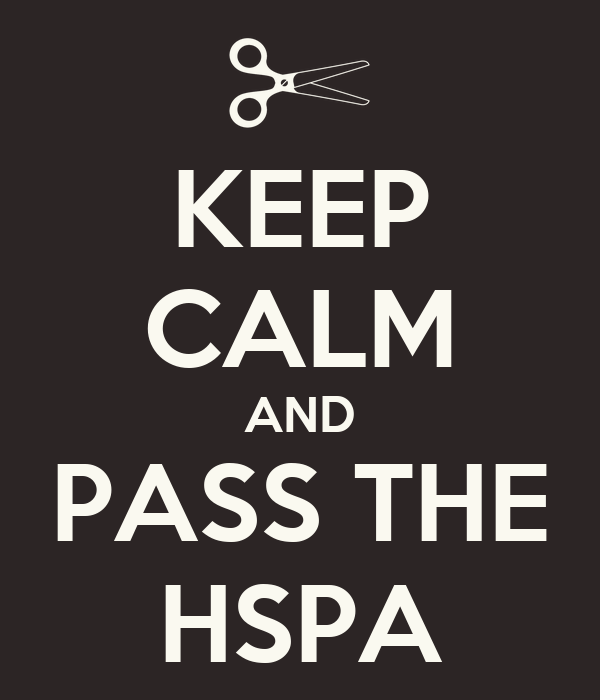 KEEP CALM AND PASS THE HSPA