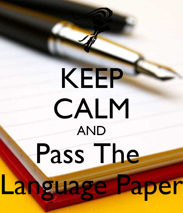 KEEP CALM AND Pass The  Language Paper