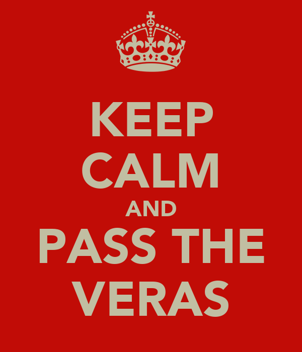 KEEP CALM AND PASS THE VERAS