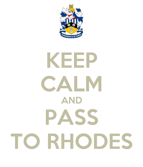 KEEP CALM AND PASS TO RHODES