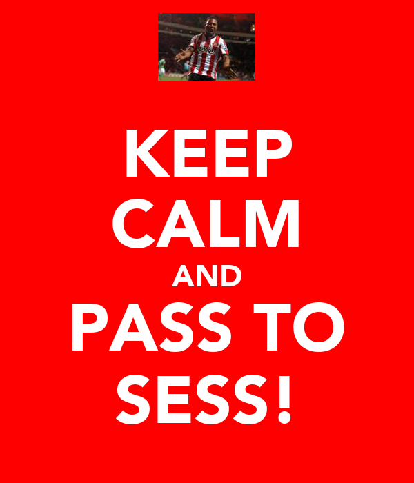 KEEP CALM AND PASS TO SESS!