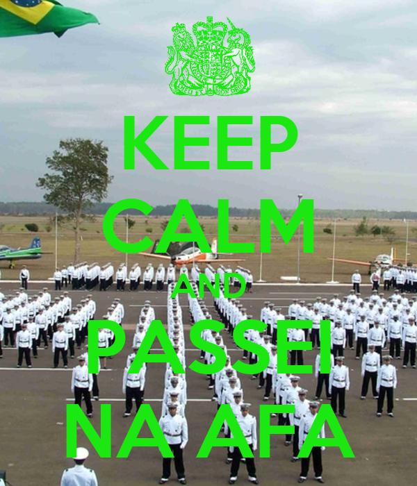 KEEP CALM AND PASSEI NA AFA