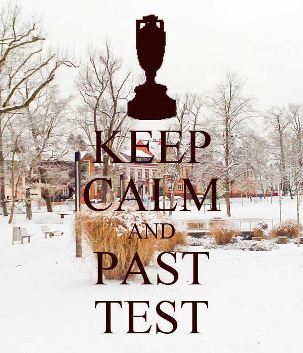 KEEP CALM AND PAST TEST