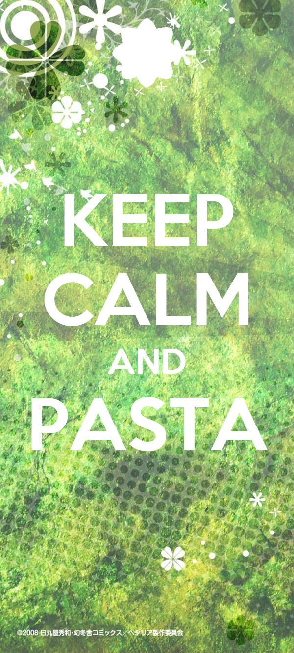 KEEP CALM AND PASTA
