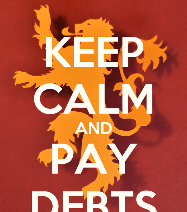 KEEP CALM AND PAY DEBTS