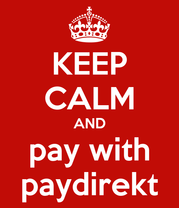 KEEP CALM AND pay with paydirekt