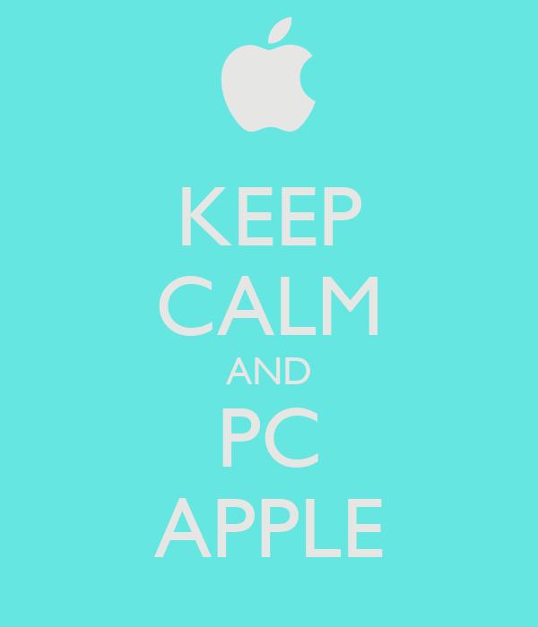 KEEP CALM AND PC APPLE