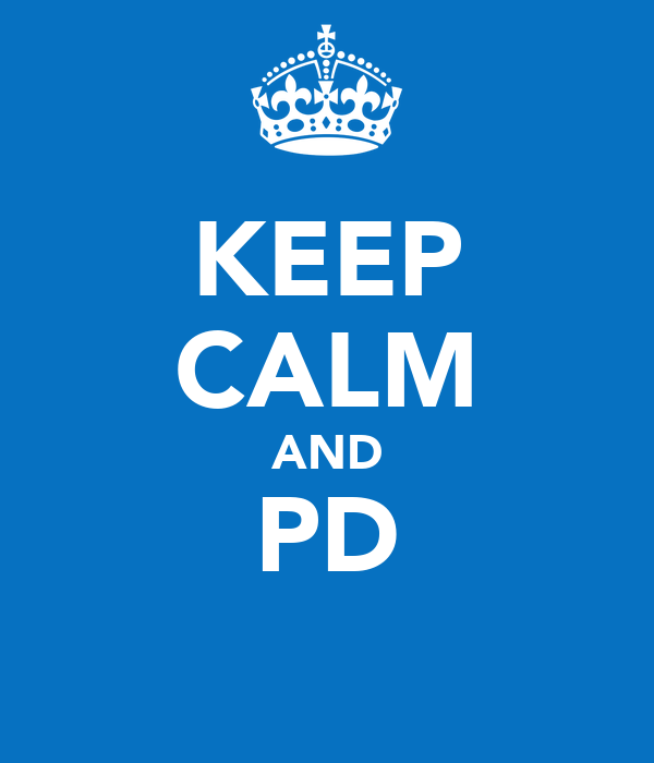 KEEP CALM AND PD