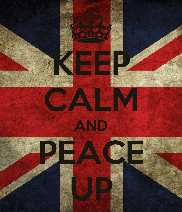 KEEP CALM AND PEACE UP