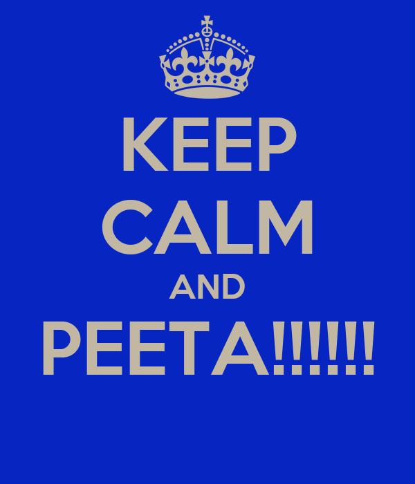 KEEP CALM AND PEETA!!!!!!