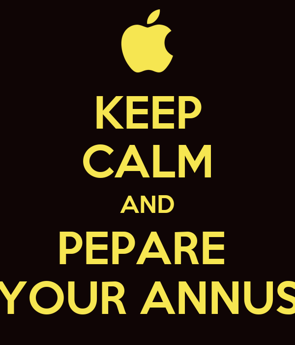 KEEP CALM AND PEPARE  YOUR ANNUS