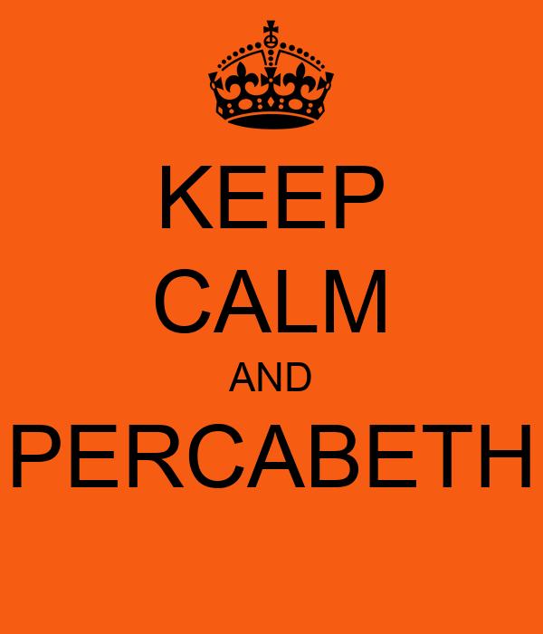 KEEP CALM AND PERCABETH