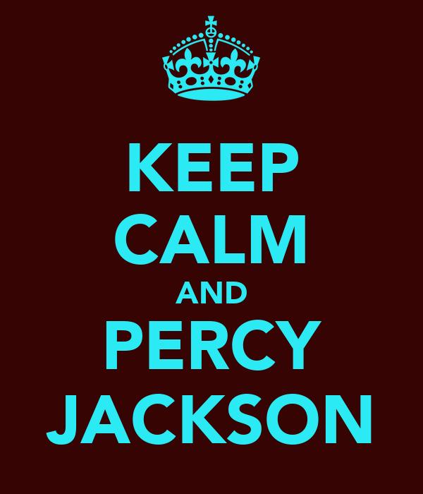 KEEP CALM AND PERCY JACKSON
