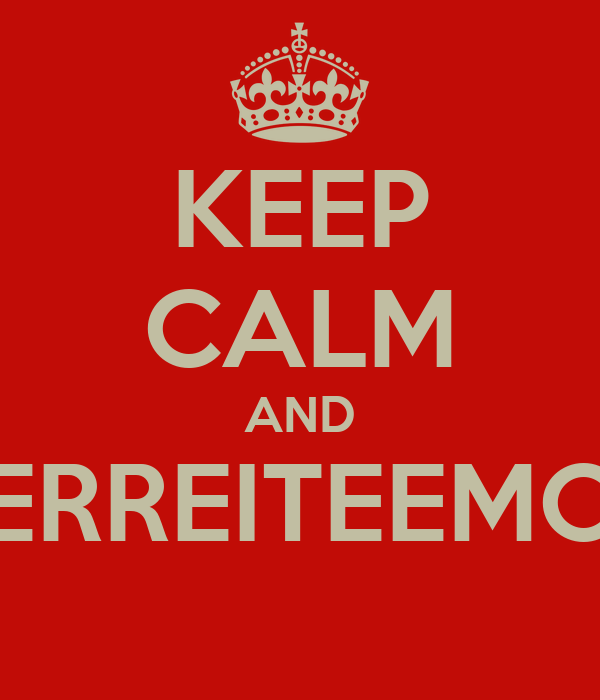 KEEP CALM AND PERREITEEMOS