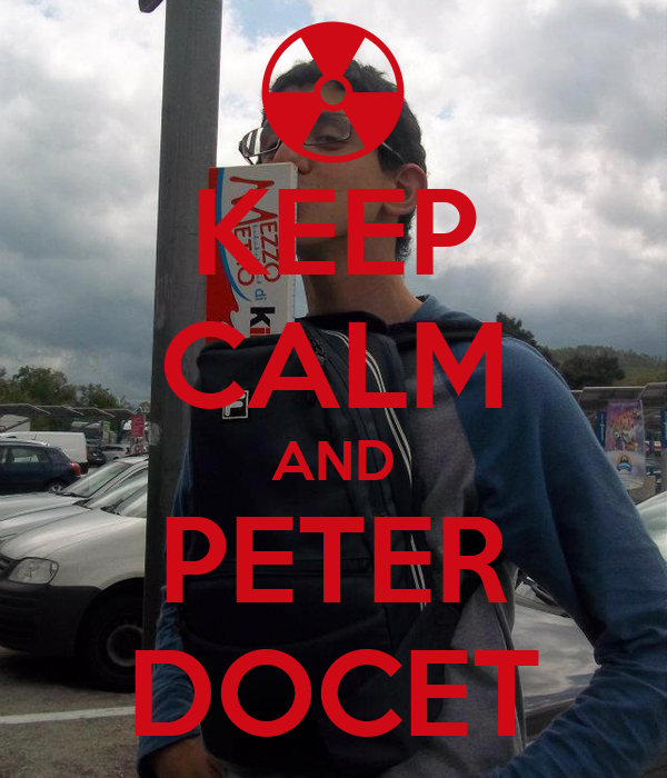 KEEP CALM AND PETER DOCET