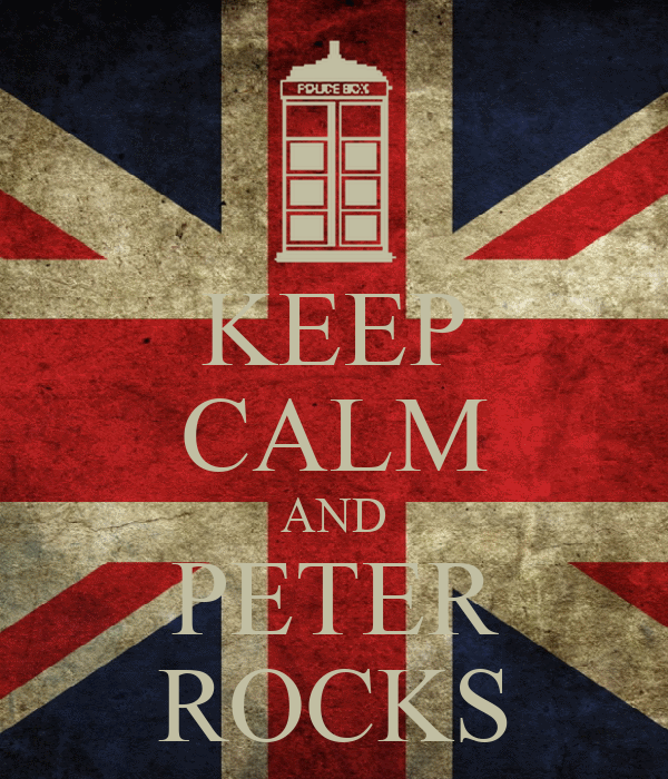 KEEP CALM AND PETER ROCKS