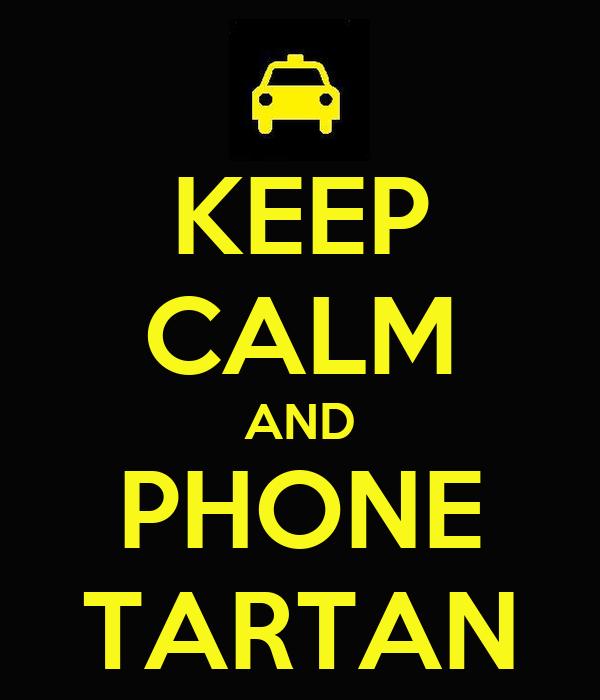 KEEP CALM AND PHONE TARTAN