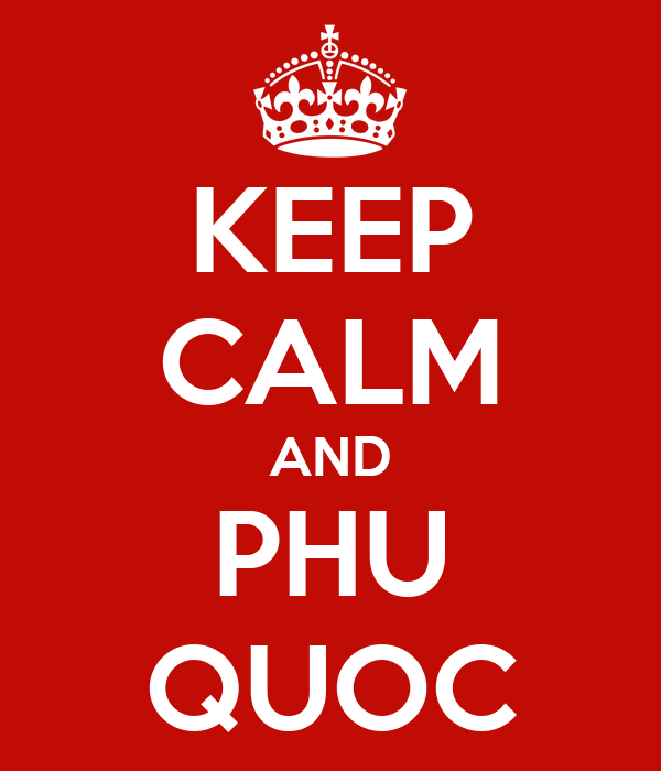 KEEP CALM AND PHU QUOC